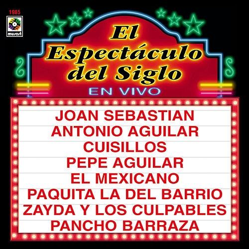El Espectaculo Del Siglo En Vivo by Various Artists