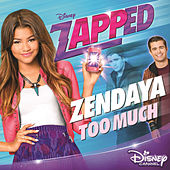 Too Much by Zendaya