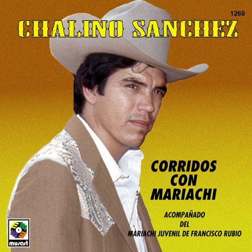 Corridos Con Mariachi by Chalino Sanchez
