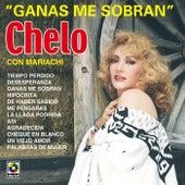 Ganas Me Sobran by Chelo