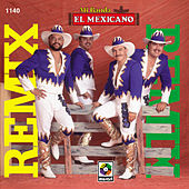 Remix by Mi Banda El Mexicano