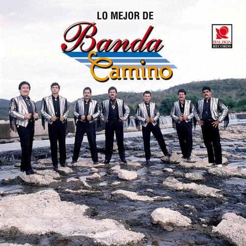 Lo Mejor De by Banda Camino