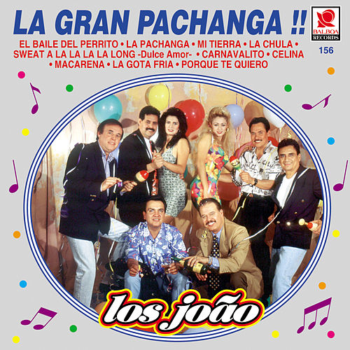 La Gran Pachanga by Los Joao