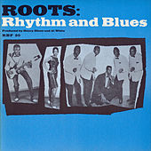 Roots: Rhythm and Blues by Various Artists