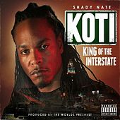 King Of The Interstate by Shady Nate