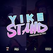 Yike Stand - Single by Priceless Da ROC