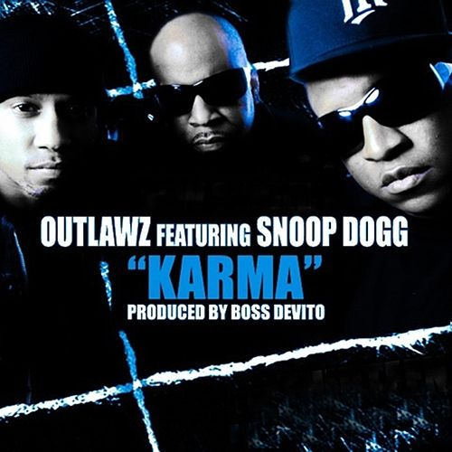 Karma (feat. Snoop Dogg) - Single by Outlawz