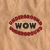 Wow Underground by Various Artists