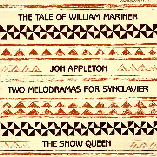 Two Melodramas for Synclavier by Jon Appleton