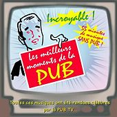Les Meilleurs Moments De La Pub by Various Artists
