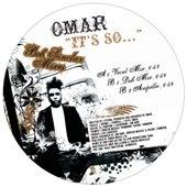 It's So (Bob Sinclar Mixes) by Omar