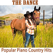 The Dance: Popular Piano Country Hits by The O'Neill Brothers Group