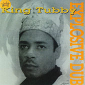 Explosive Dub by King Tubby
