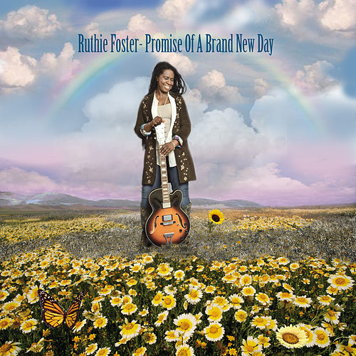 Promise Of A Brand New Day by Ruthie Foster