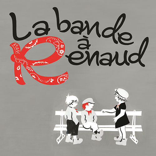 La Bande A Renaud by Various Artists