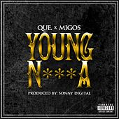 Young N***a by Que (ATL)