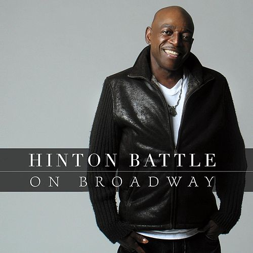 On Broadway by Hinton Battle