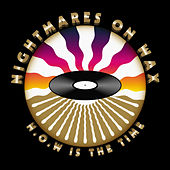 N.O.W. Is The Time by Nightmares on Wax