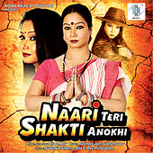 Naari Teri Shakti Anokhi (Original Motion Picture Soundtrack) by Various Artists