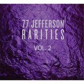Rarities, Vol.2 by 77 Jefferson