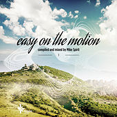Easy On The Motion Vol. 1 (Compiled by Mike Spirit) by Various Artists