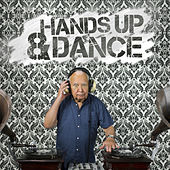 Hands Up & Dance by Various Artists