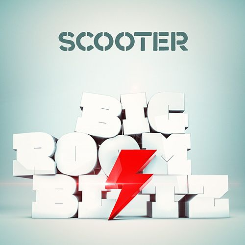 Bigroom Blitz by Scooter