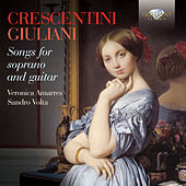 Crescentini & Giuliani: Songs for Soprano and Guitar by Various Artists