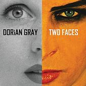 Two Faces by Dorian Gray