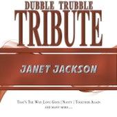 A Tribute To - Janet Jackson by Dubble Trubble