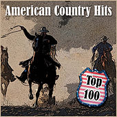 Top 100 - American Country Hits von Various Artists
