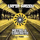 Metro & Concreto by Latin Fresh
