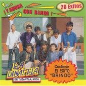¡Y Ahora Con Banda! (20 Exitos) by La Dinastia De Tuzantla Mich