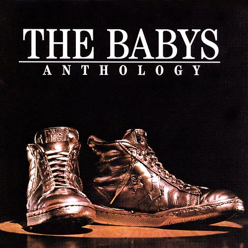 Anthology by The Babys