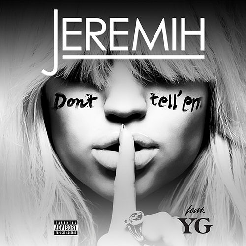 Don't Tell 'Em by Jeremih