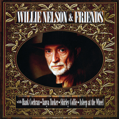 Willie Nelson & Friends by Willie Nelson