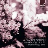 Scriabin: Mazurkas, Opp. 3 & 25 by Samuil Feinberg
