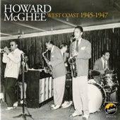 West Coast 1945-1947 by Howard Mcghee