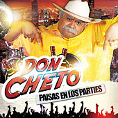 Paisas en los Parties by Don Cheto