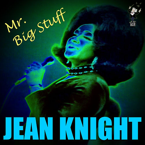 Mr. Big Stuff (Live) by Jean Knight
