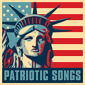 Patriotic Songs by Various Artists
