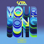 Your Song by SOJA