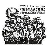 Ultimate New Orleans Brass Second Line Funk! von Various Artists