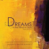 Piano Suite No. 2 Dreams in the Mind of God by Various Artists