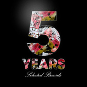 5 Years of Selected Records (Part 1) by Various Artists