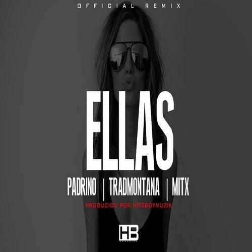 Ellas (Hitzboymuzik Remix) by El Padrino