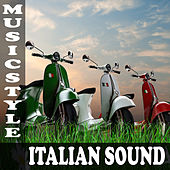 Music Style. Italian Sound by Various Artists