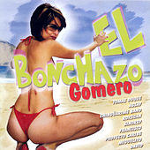 El Bonchazo Gomero by Various Artists