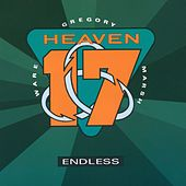 Endless by Heaven 17