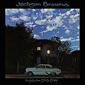Late For The Sky by Jackson Browne